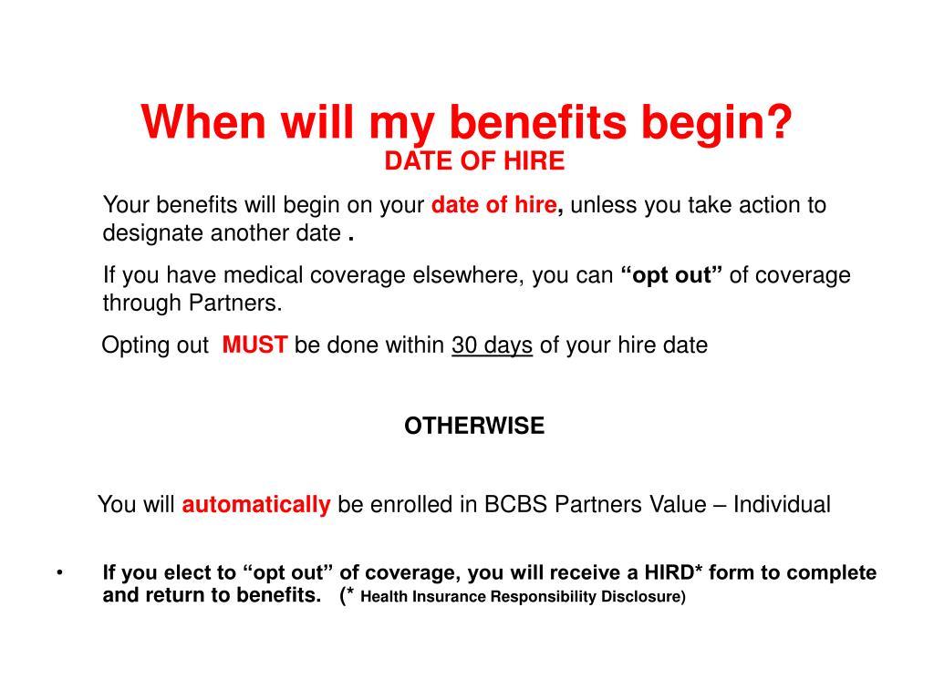 When will my benefits begin?