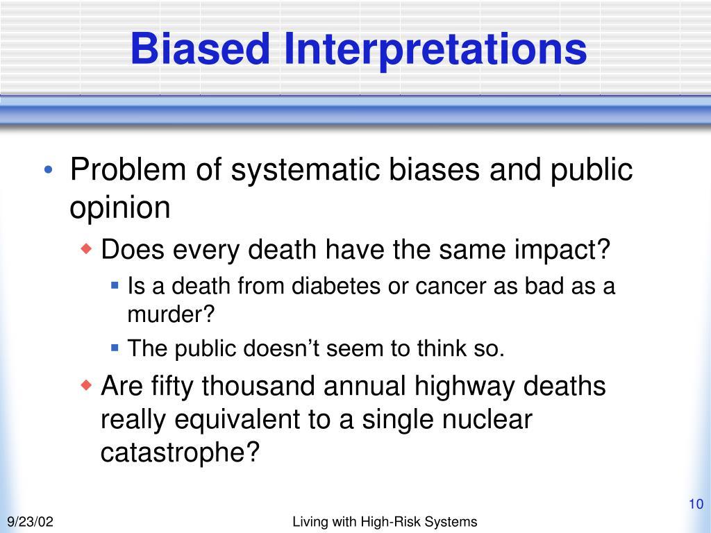 Biased Interpretations