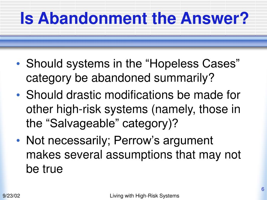Is Abandonment the Answer?