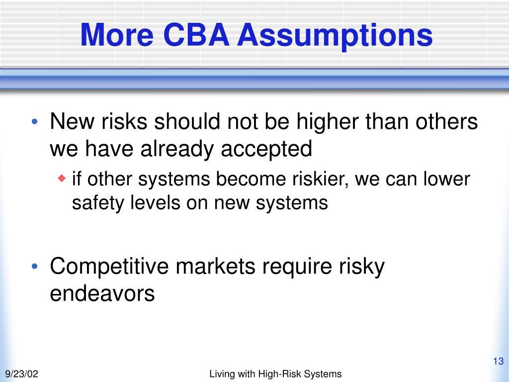 More CBA Assumptions