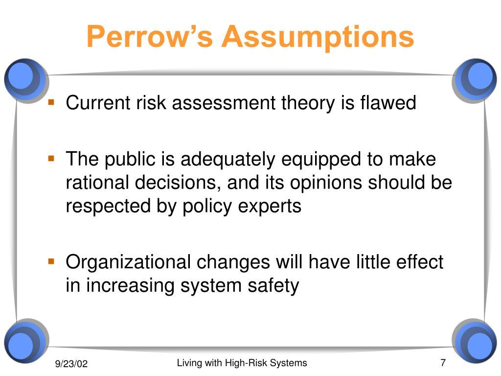 Perrow's Assumptions