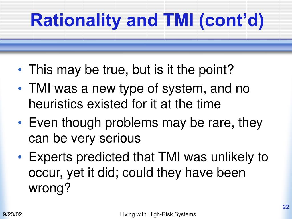 Rationality and TMI (cont'd)