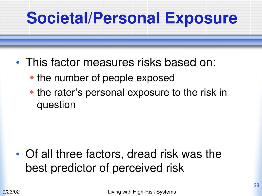 Societal/Personal Exposure
