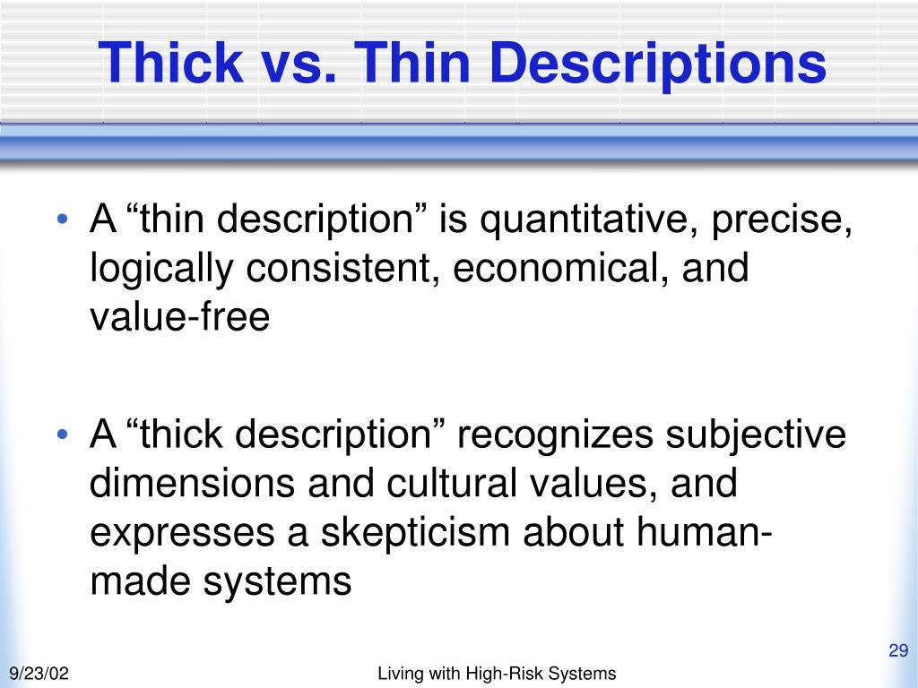 Thick vs. Thin Descriptions
