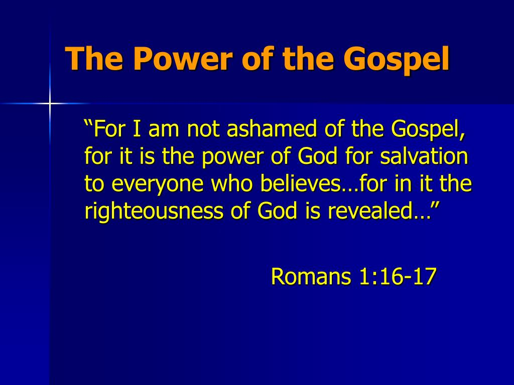 The Power of the Gospel