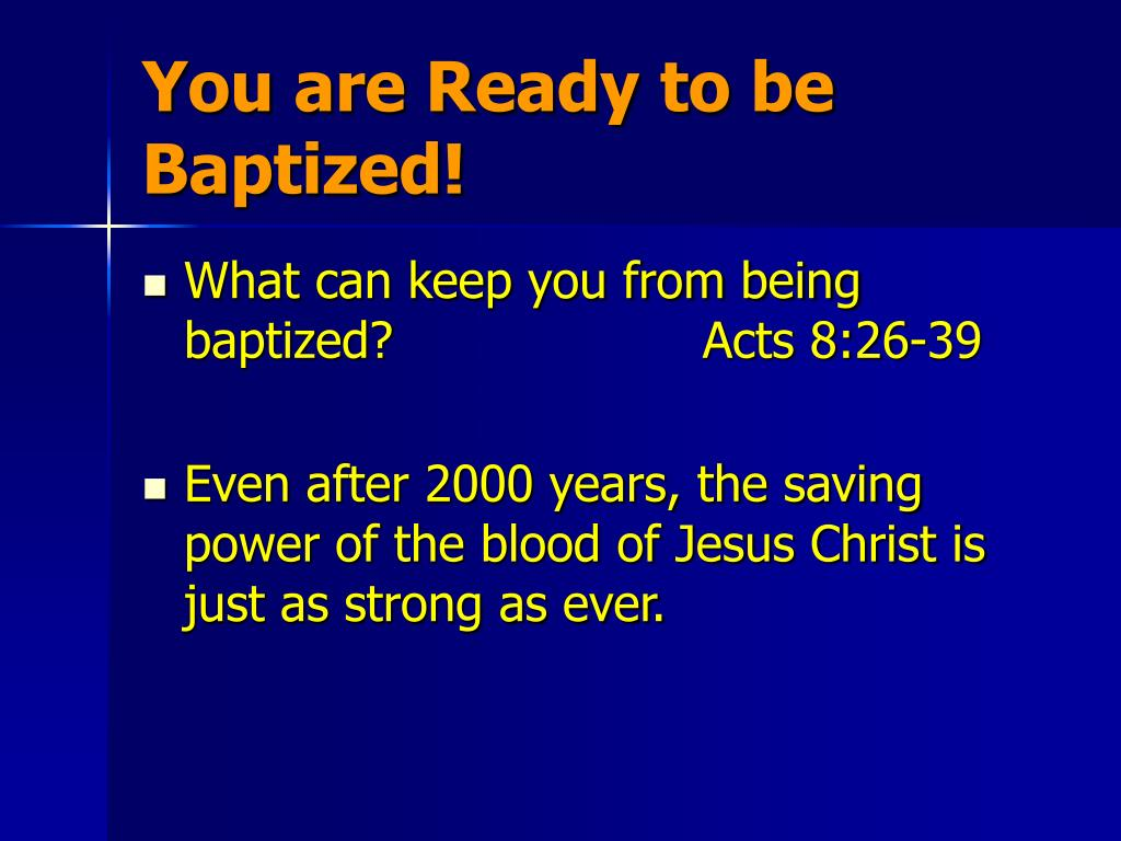 You are Ready to be Baptized!