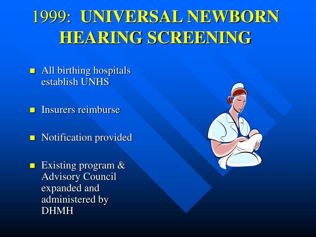 All birthing hospitals establish UNHS