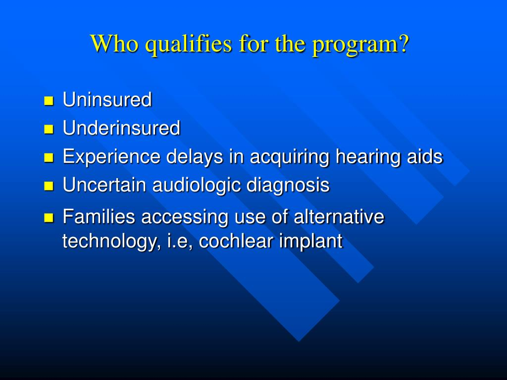 Who qualifies for the program?