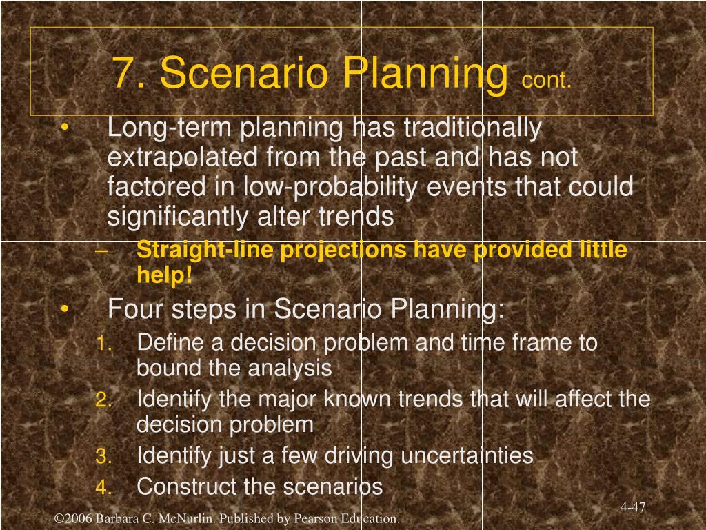 7. Scenario Planning