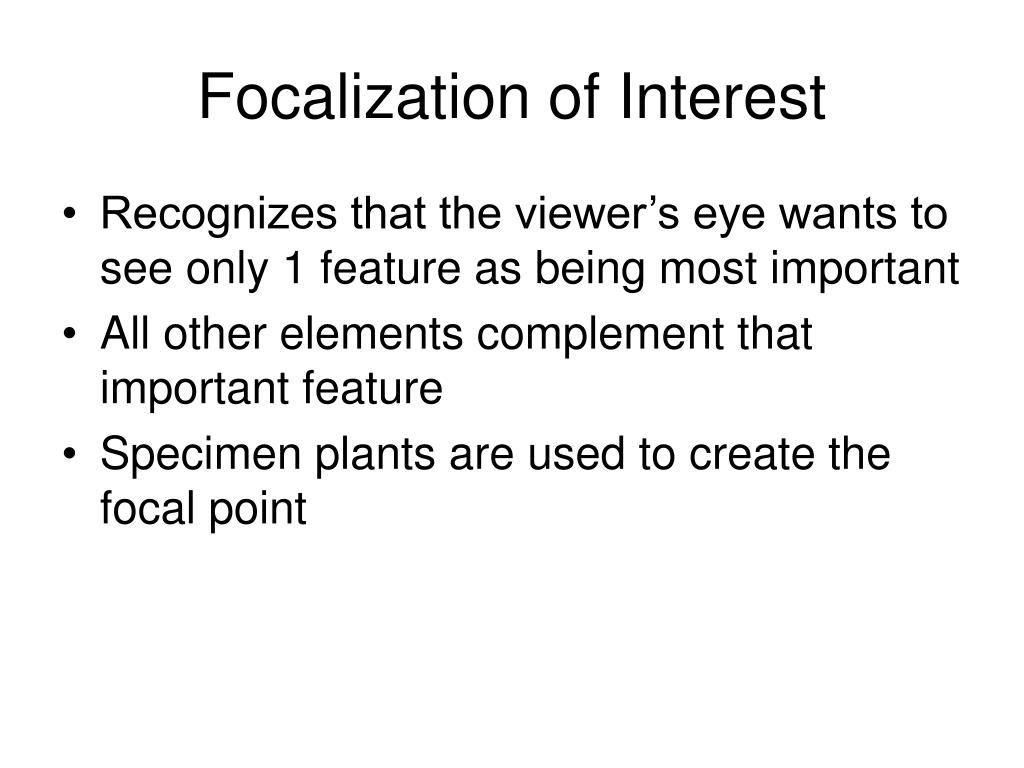 Focalization of Interest