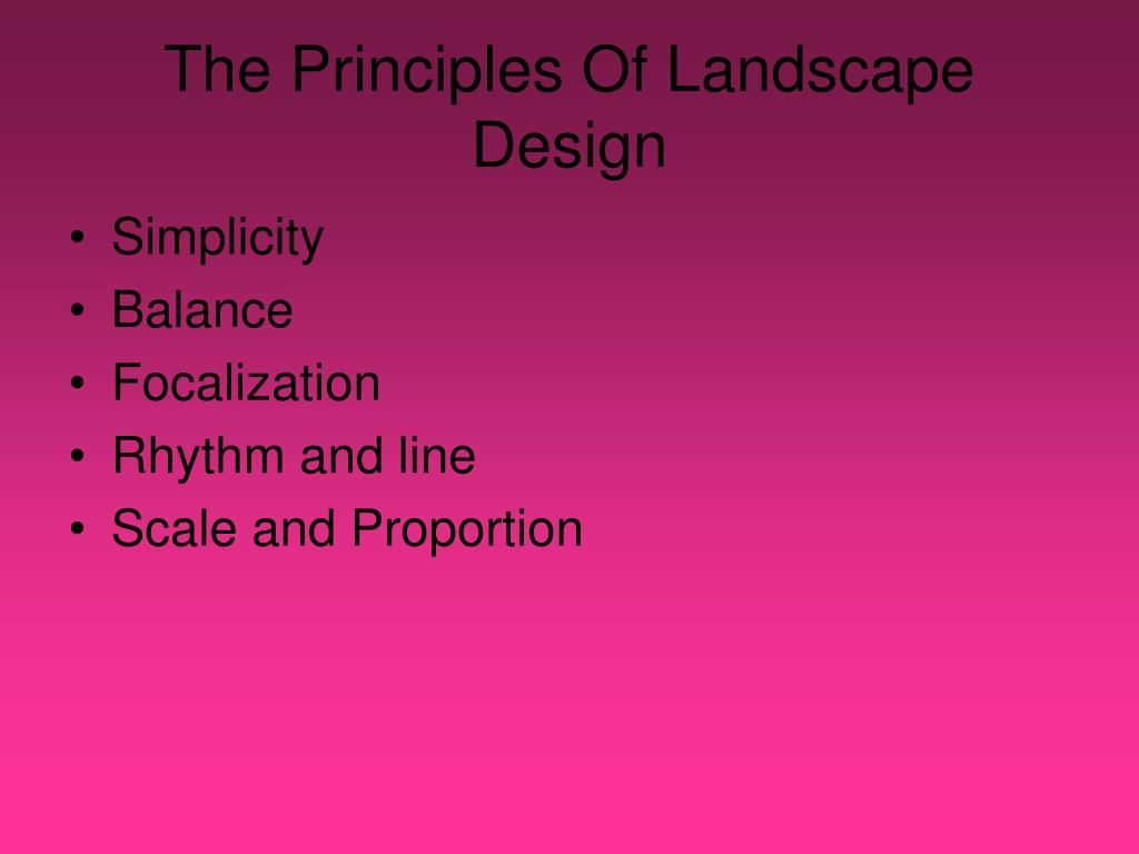 The Principles Of Landscape Design