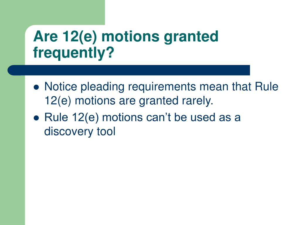 Are 12(e) motions granted frequently?