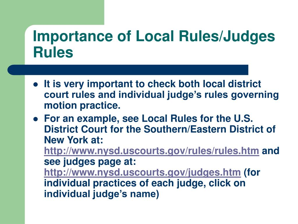 Importance of Local Rules/Judges Rules