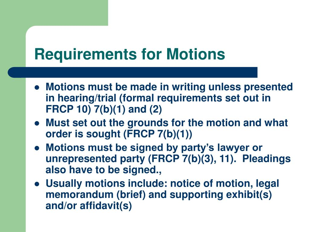 Requirements for Motions