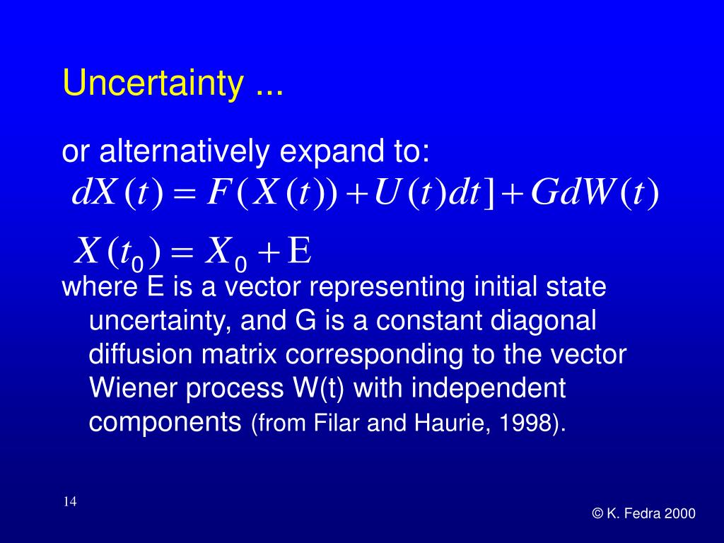 Uncertainty ...