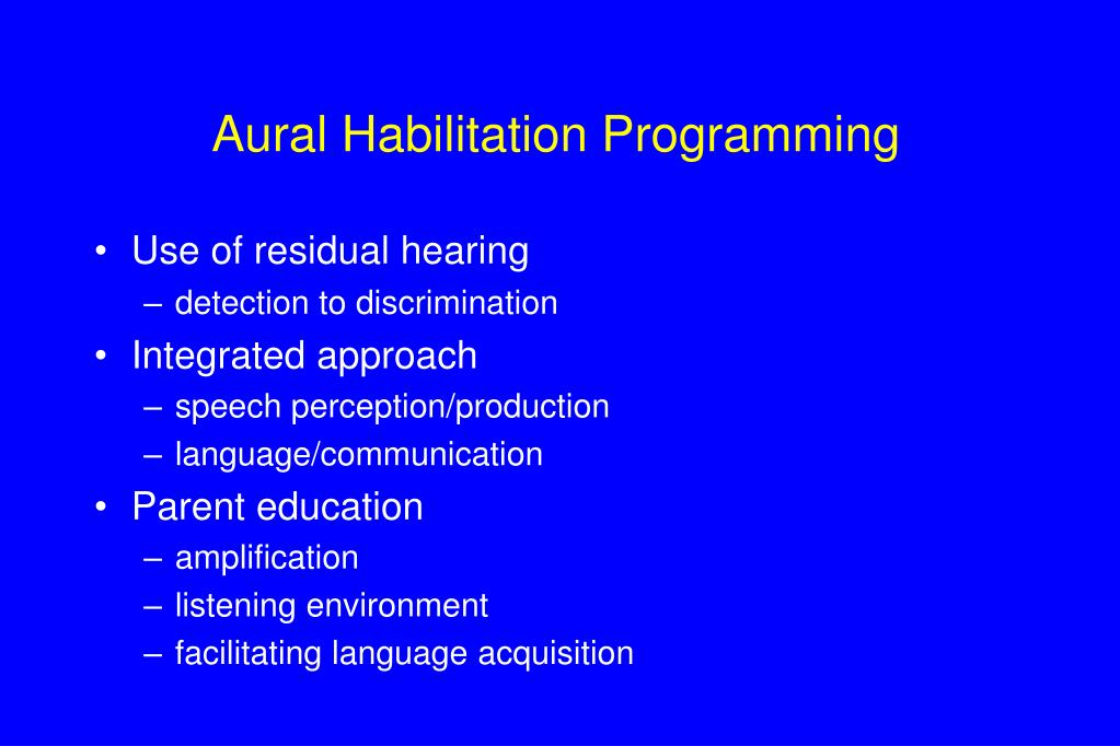 Aural Habilitation Programming