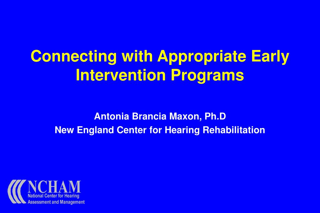 Connecting with Appropriate Early Intervention Programs