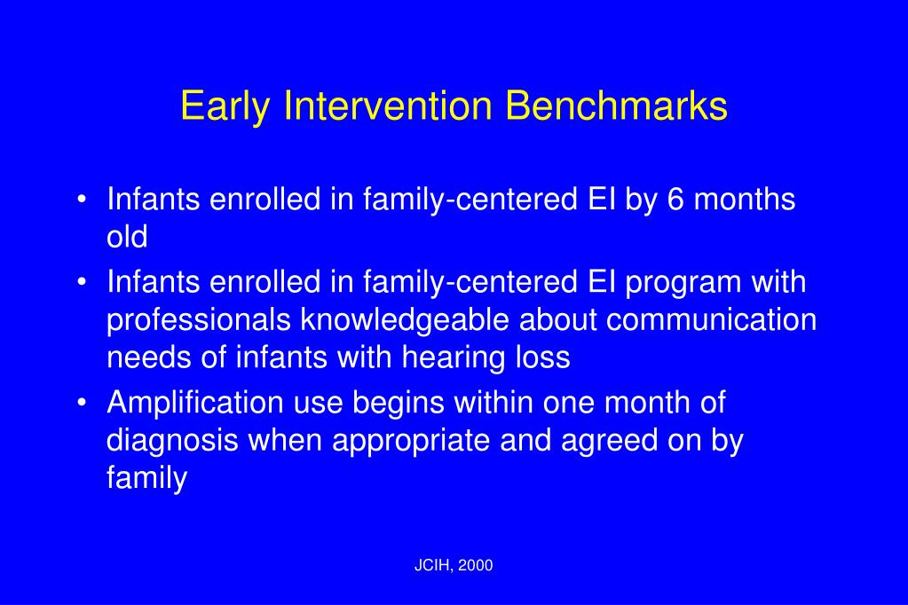 Early Intervention Benchmarks