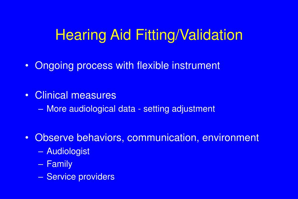 Hearing Aid Fitting/Validation