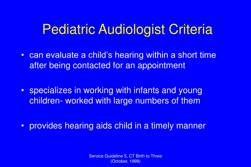 Pediatric Audiologist Criteria