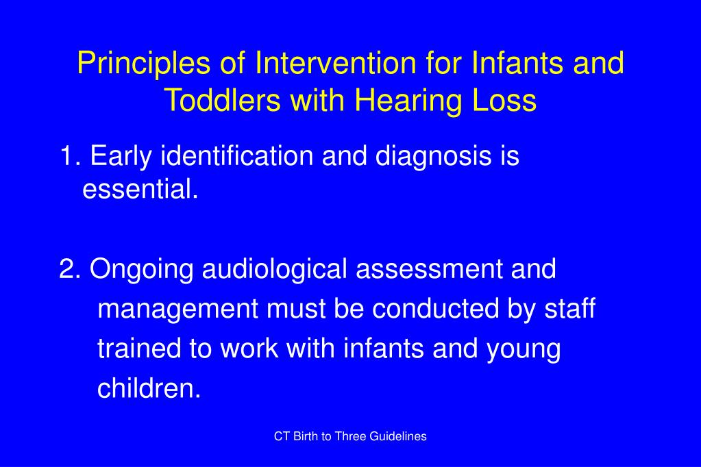Principles of Intervention for Infants and Toddlers with Hearing Loss