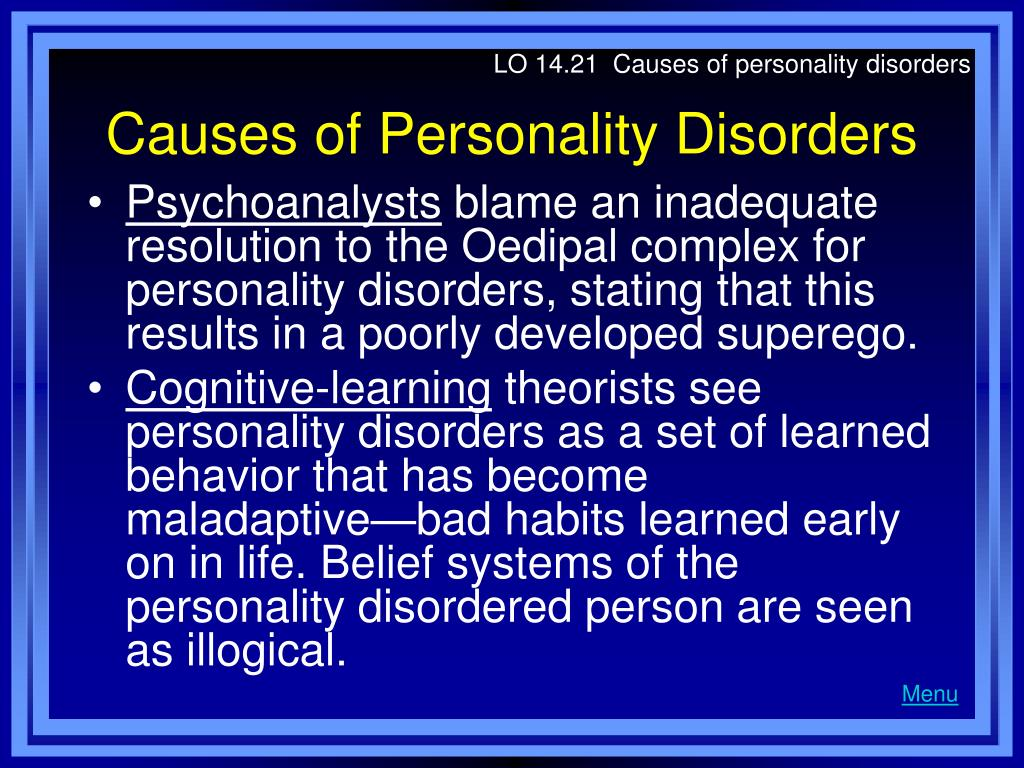 LO 14.21  Causes of personality disorders