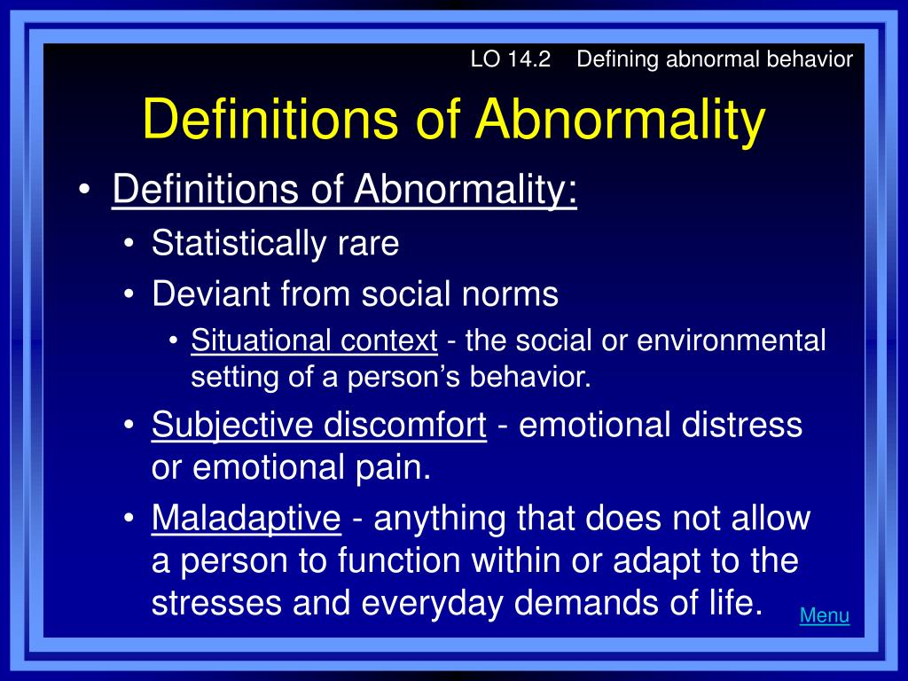 LO 14.2    Defining abnormal behavior