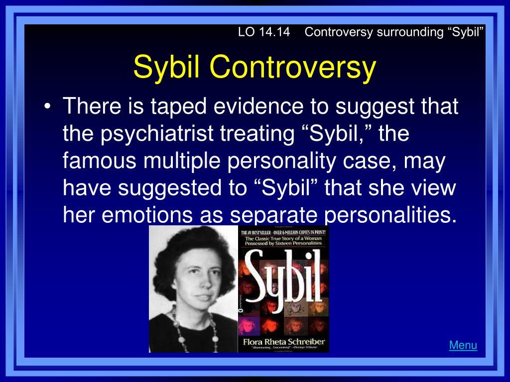 """LO 14.14    Controversy surrounding """"Sybil"""""""
