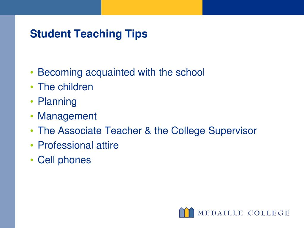 Student Teaching Tips