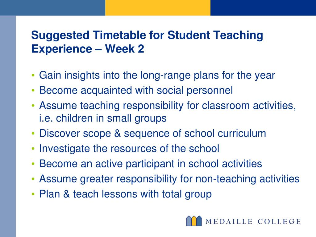Suggested Timetable for Student Teaching Experience – Week 2