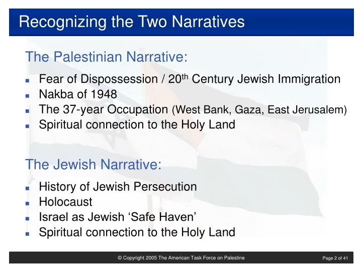 Recognizing the two narratives