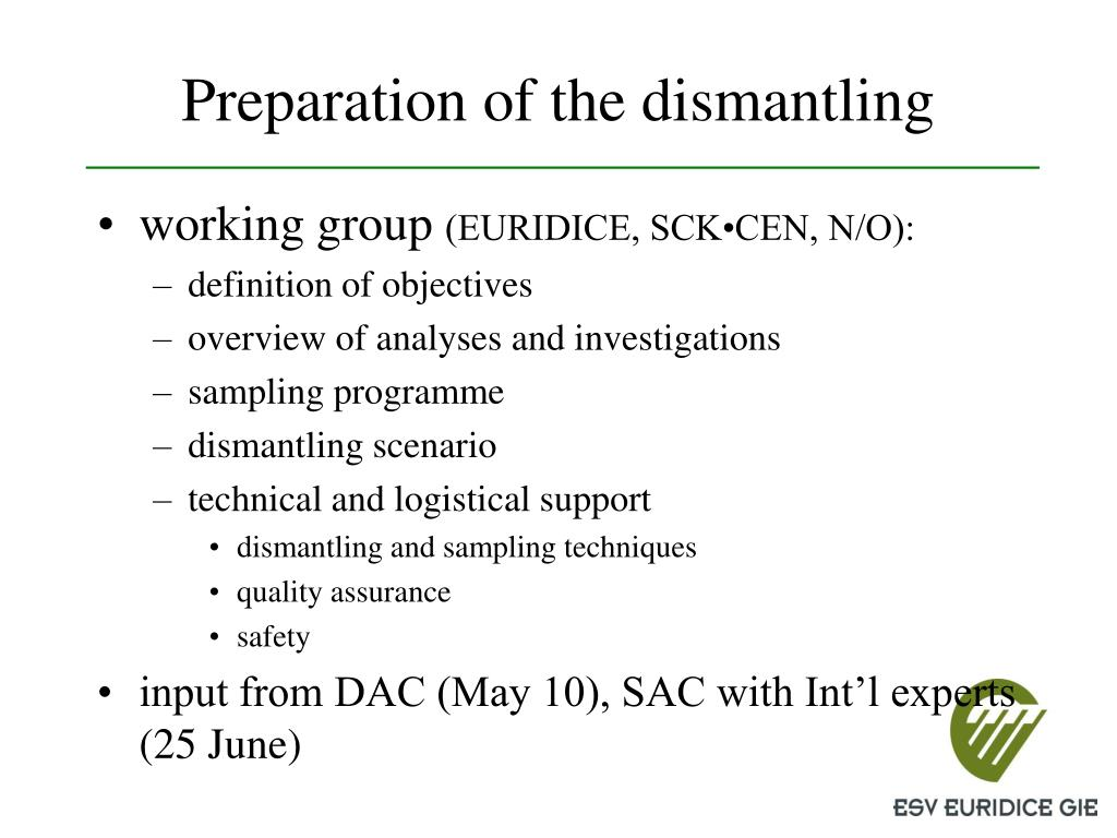 Preparation of the dismantling