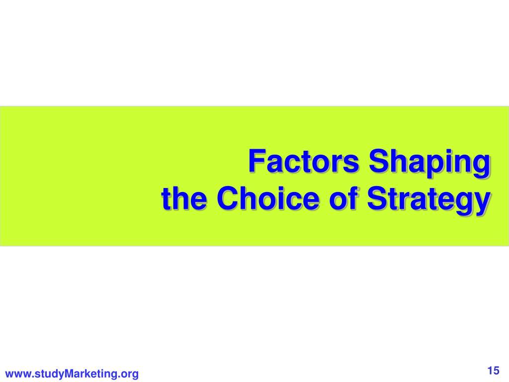 Factors Shaping