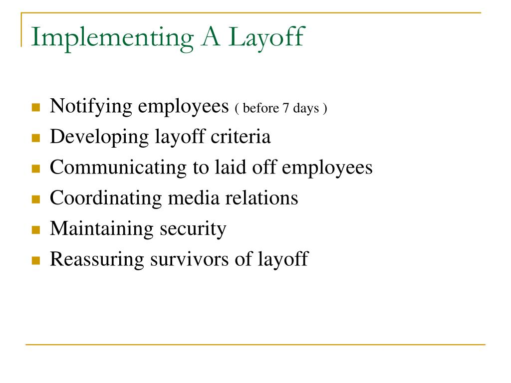 Implementing A Layoff