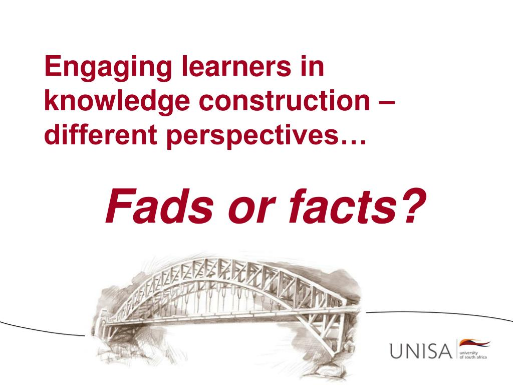 Engaging learners in knowledge construction – different perspectives…