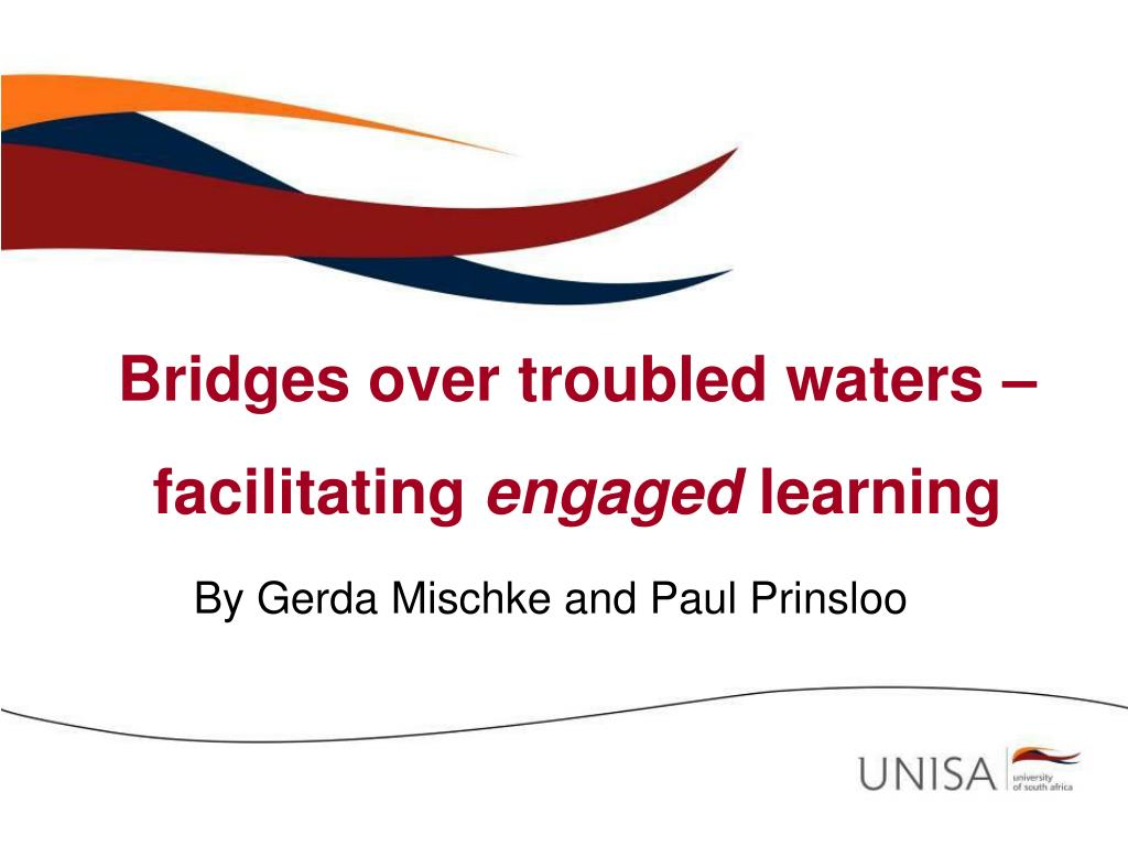 Bridges over troubled waters –