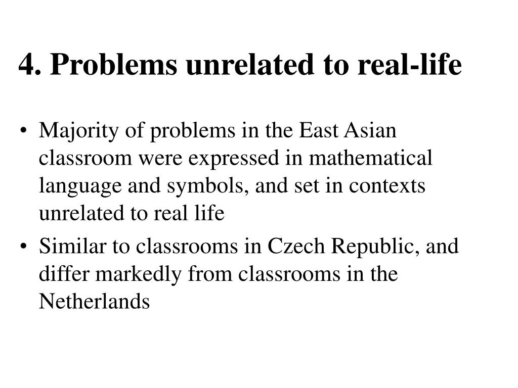 4. Problems unrelated to real-life
