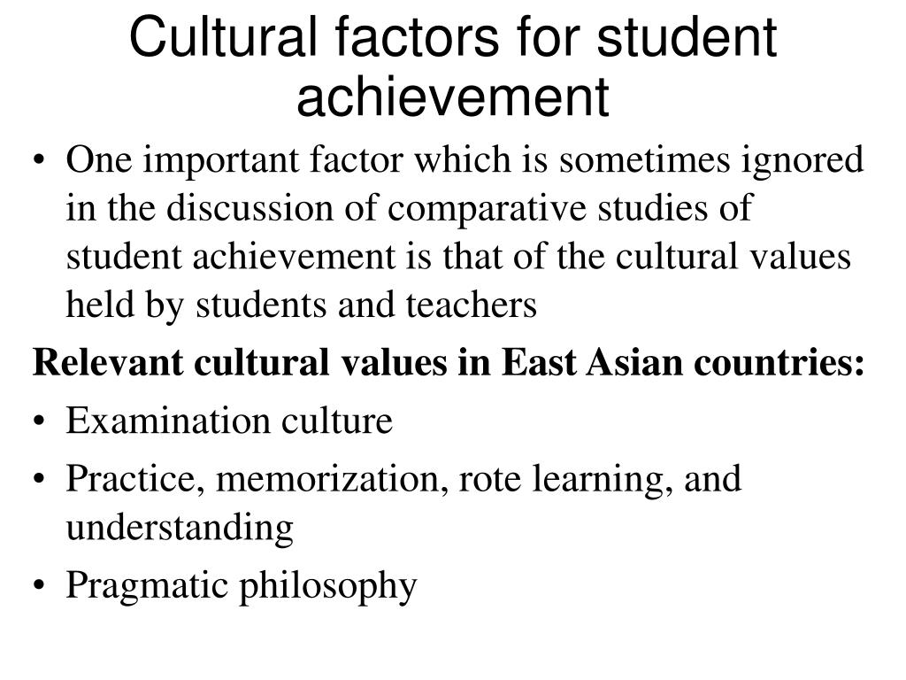 Cultural factors for student achievement
