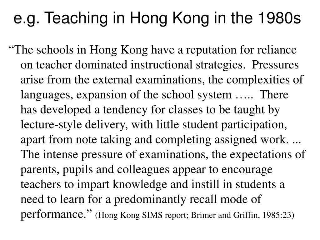 e.g. Teaching in Hong Kong in the 1980s