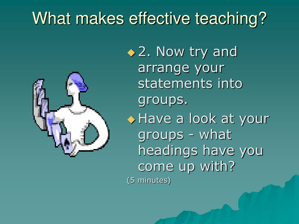 What makes effective teaching?