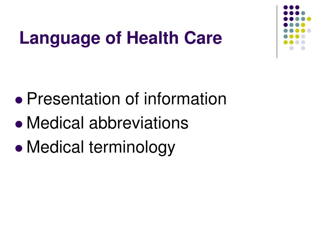 Language of Health Care