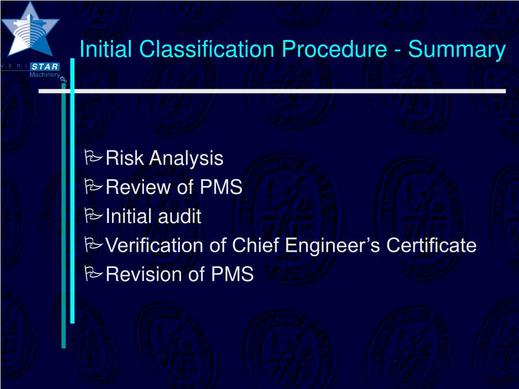 Initial Classification Procedure - Summary