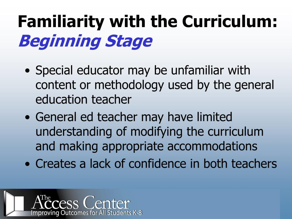 Familiarity with the Curriculum: