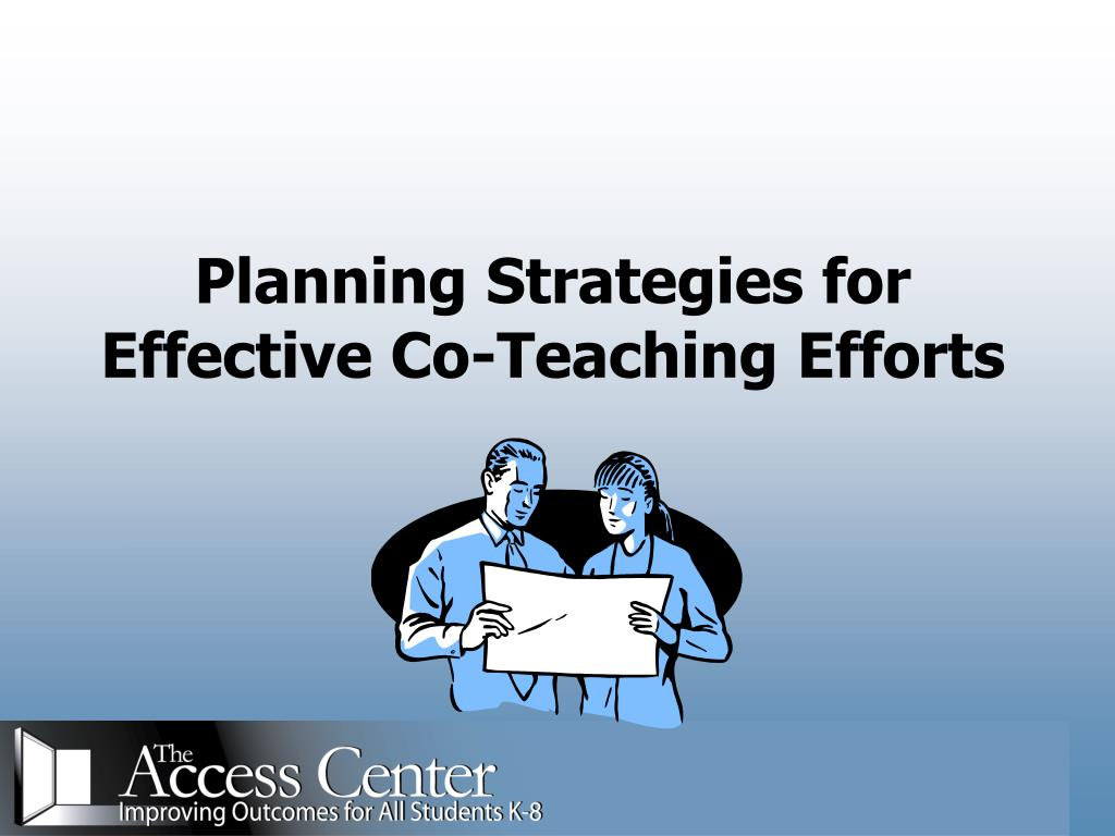 Planning Strategies for Effective Co-Teaching Efforts