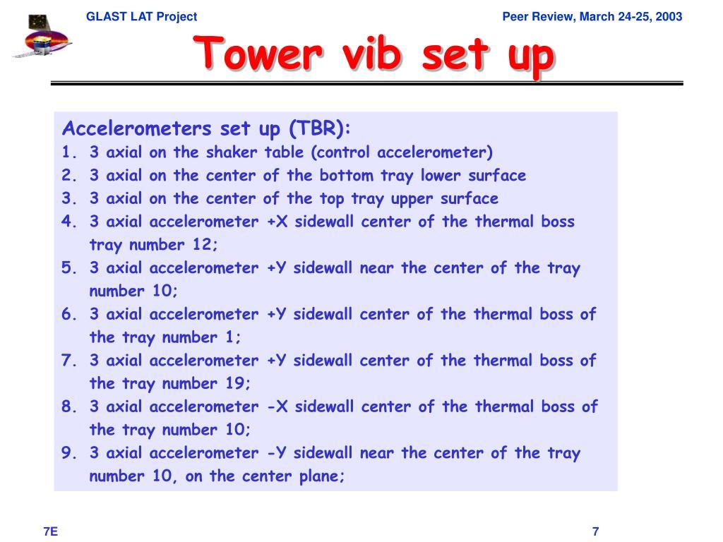 Tower vib set up