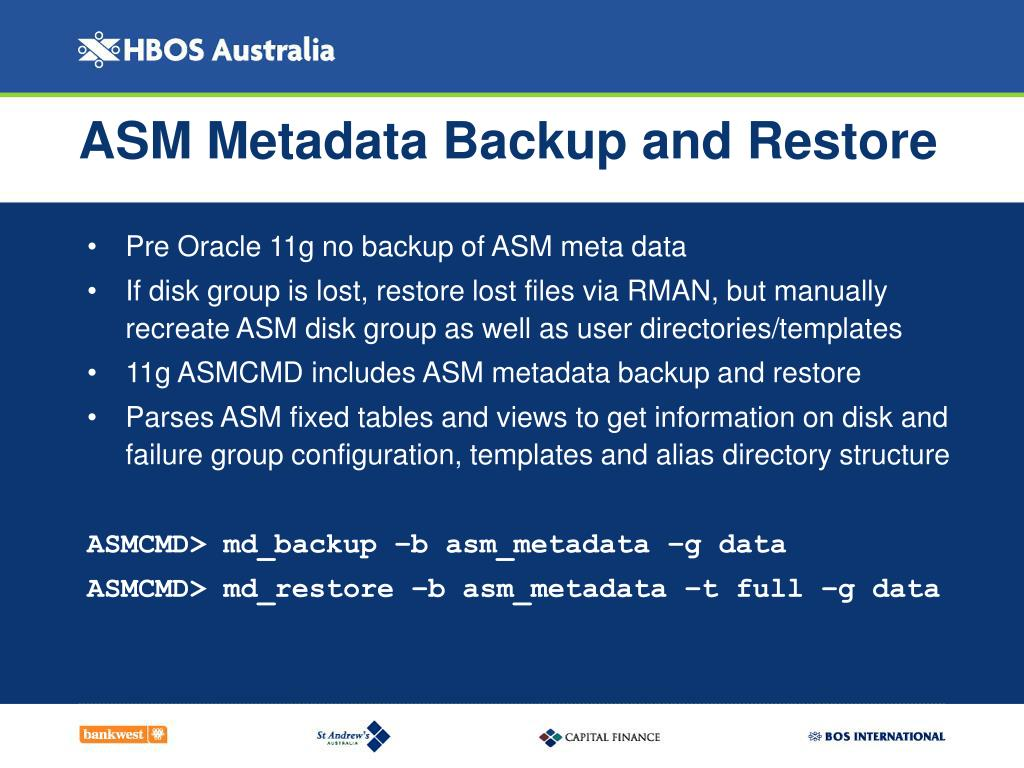 ASM Metadata Backup and Restore