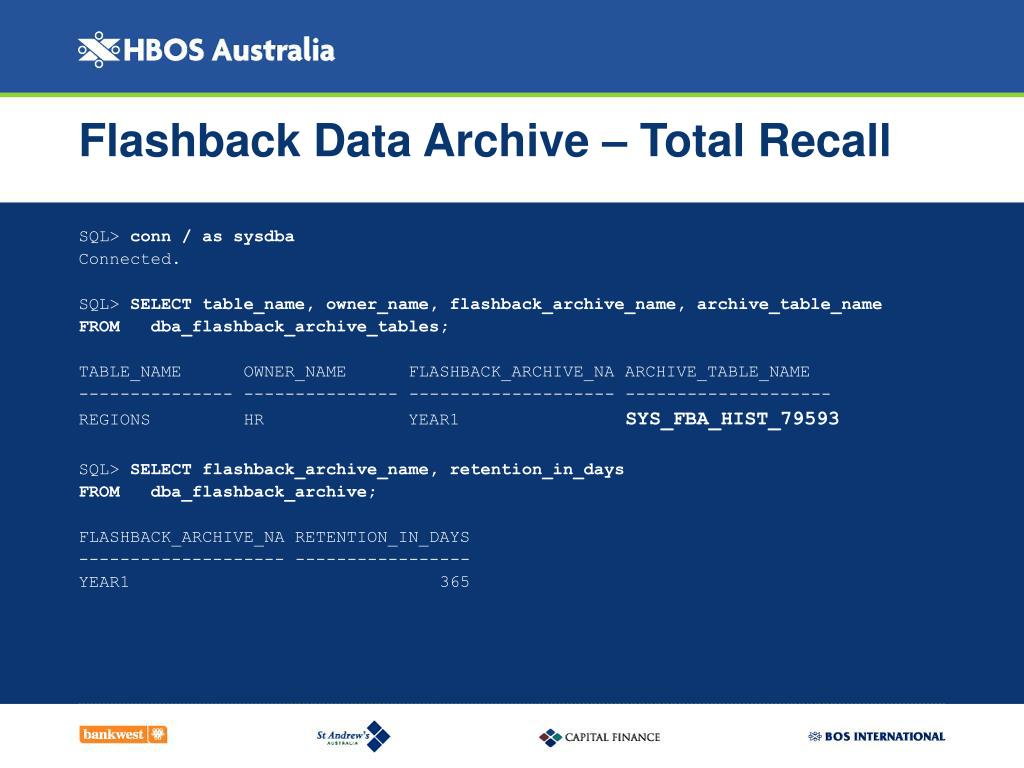 Flashback Data Archive – Total Recall