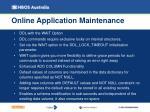 online application maintenance