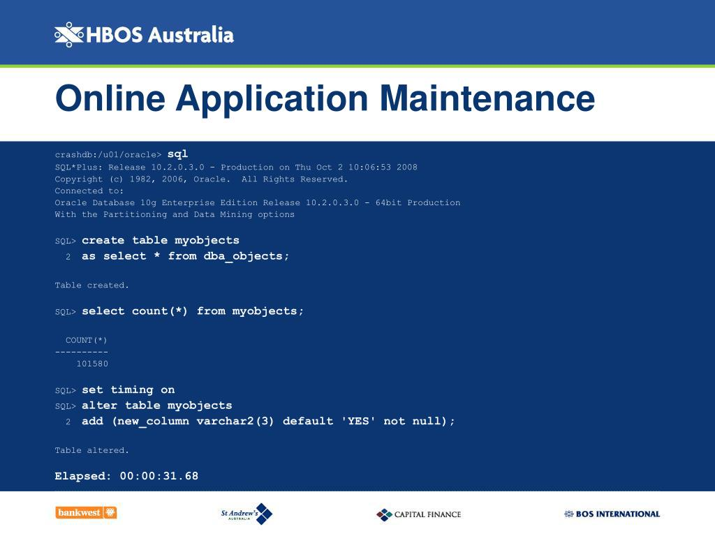 Online Application Maintenance