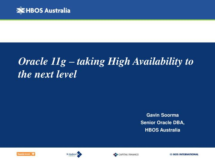 Oracle 11g taking high availability to the next level l.jpg